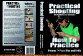 Practical Shooting Vol.7, How to Practice DVD